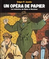 (AUT) Jacobs, Edgar P. -3b13- Un opéra de papier - Les mémoires de Blake et Mortimer