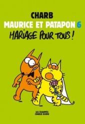Maurice et Patapon -6- Mariage pour tous !