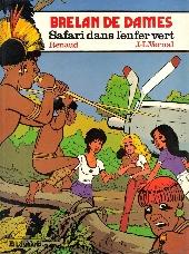 Brelan de dames -2- Safari dans l'enfer vert