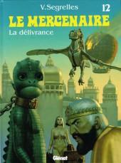Le mercenaire -12- La délivrance