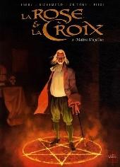 La rose et la Croix -2a2009- Maître Dagélius