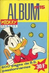 Mickey Parade -3REC15- 3e série - Album n°15 (n°132, 133 et 134)
