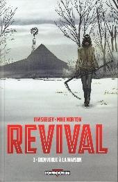 Revival -1- Bienvenue à la maison