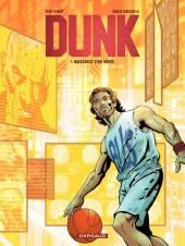 Dunk -1- Naissance d'un héros