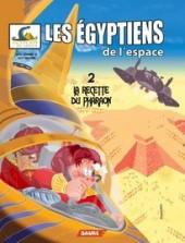 Les Égyptiens de l'espace -2- La recette du pharaon