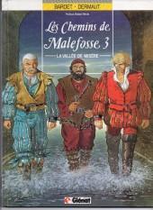 Les chemins de Malefosse -3a87- La vallée de misère