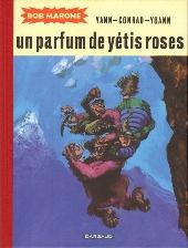 Bob Marone -3- Un parfum de yétis roses