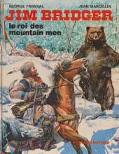Les grands hommes de l'Ouest - Jim Bridger - Le roi des mountain men