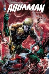 Aquaman (DC Renaissance) -2- L'Autre Ligue