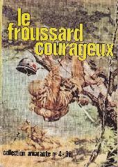 Amarante (collection) -4- Le froussard courageux