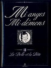 Mi-anges mi-démons -3- La Belle et la Bête