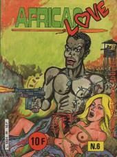 African Love -6- Fuite du champ 69