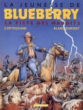 Blueberry (La Jeunesse de) -11a2012- La piste des maudits