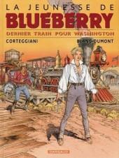 Blueberry (La Jeunesse de) -12a2006- Dernier train pour Washington