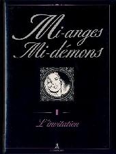 Mi-anges mi-démons -1- L'invitation