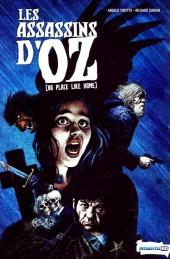 Les assassins d'Oz -1- [No Place Like Home]