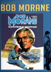 Bob Morane 11 (La collection - Altaya) -27- Le président ne mourra pas