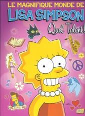 Le magnifique monde de Lisa Simpson -1- Quel Talent !