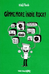 Gimme Indie Rock! -4- Gimme More Indie Rock!