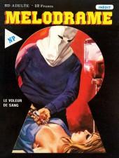 Melodrame -9- Le voleur de sang