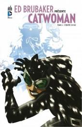 Catwoman (Ed Brubaker présente) -4- L'équipée sauvage