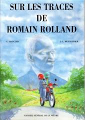 Sur les traces de Romain Roland - Sur les traces de Romain Rolland