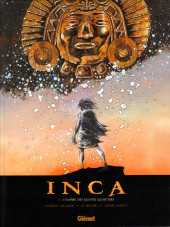 Inca -1- L'empire des quatre quartiers