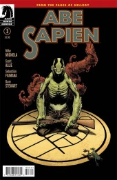 Abe Sapien (2008) -13- Dark and Terrible (Part 3 of 3)