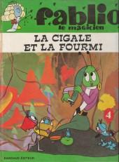 Fablio le magicien -4- La cigale et la fourmi