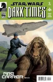 Star Wars: Dark Times (2006) -27- Fire carrier part 5