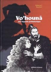 Vo'hounâ -INT- Une légende préhistorique