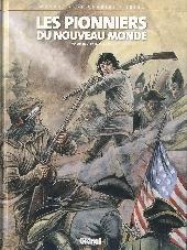 Les pionniers du Nouveau Monde -19- Les insurgés