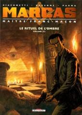 Marcas, maître franc-maçon -2- Le rituel de l'ombre (Volume 2/2)