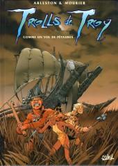 Trolls de Troy -3a2003- Comme un vol de Pétaures