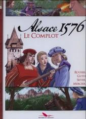 Alsace 1576 -1- Le complot
