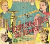 À travers le monde (1re série) -3- L'explorateur du temps