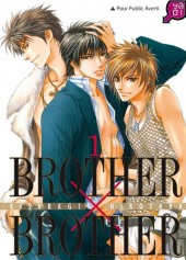 Brother x brother -1- Tome 1