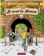 El'z'avintures ed'Biloute -3- Le secret du hérisson