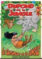 Dupond de la jungle - Le Saigneur de la jungle