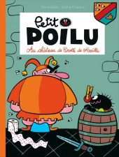 Petit Poilu -13- au château de Crotte de Maille