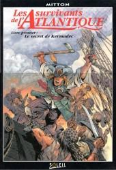 Les survivants de l'Atlantique -1a- Le secret de Kermadec
