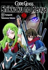 Code Geass - Shikkoku no Renya -1- Tome 1