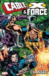 Cable & X-Force Classic (2013) -INT01- Cable and X-Force volume 1