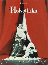 Helvethika - Tome 1