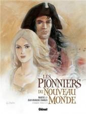 Les pionniers du Nouveau Monde -INT1- L'intégrale - Tomes 1 à 4