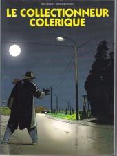 Le collectionneur colérique