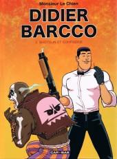 Didier Barcco -2- Shotgun et confiserie