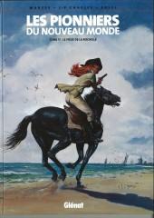 Les pionniers du Nouveau Monde -11b2007- Le piège de la Rochelle