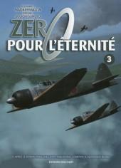 Zéro pour l'éternité -3- Tome 3