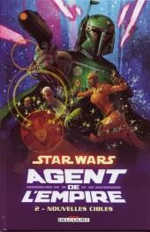 Star Wars - Agent de l'Empire -2- Nouvelles cibles